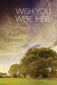 asta-idonea-wish-you-were-here